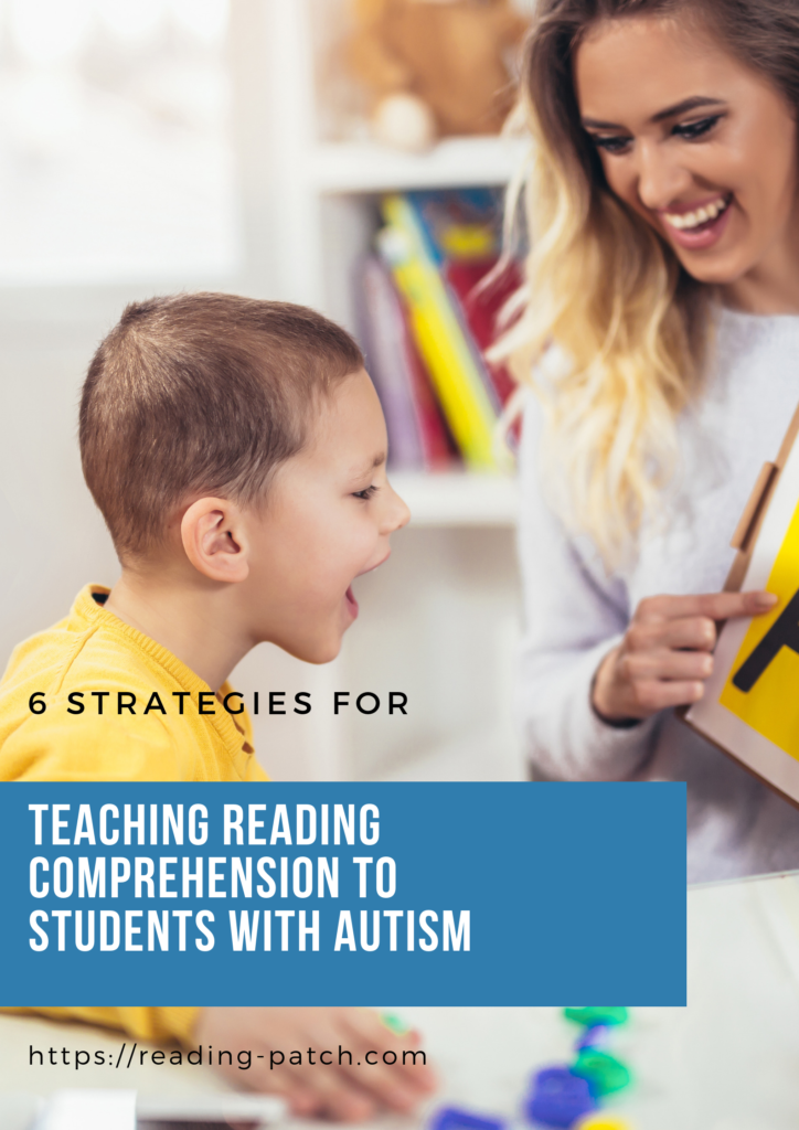 Teaching Reading Comprehension to students with autism and other learning disabilities