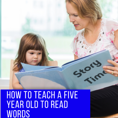 How to Teach a Five Year Old to Read Words