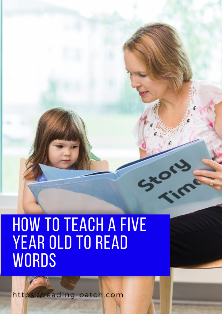 How to teach a 5 year old to read words - tips and advice