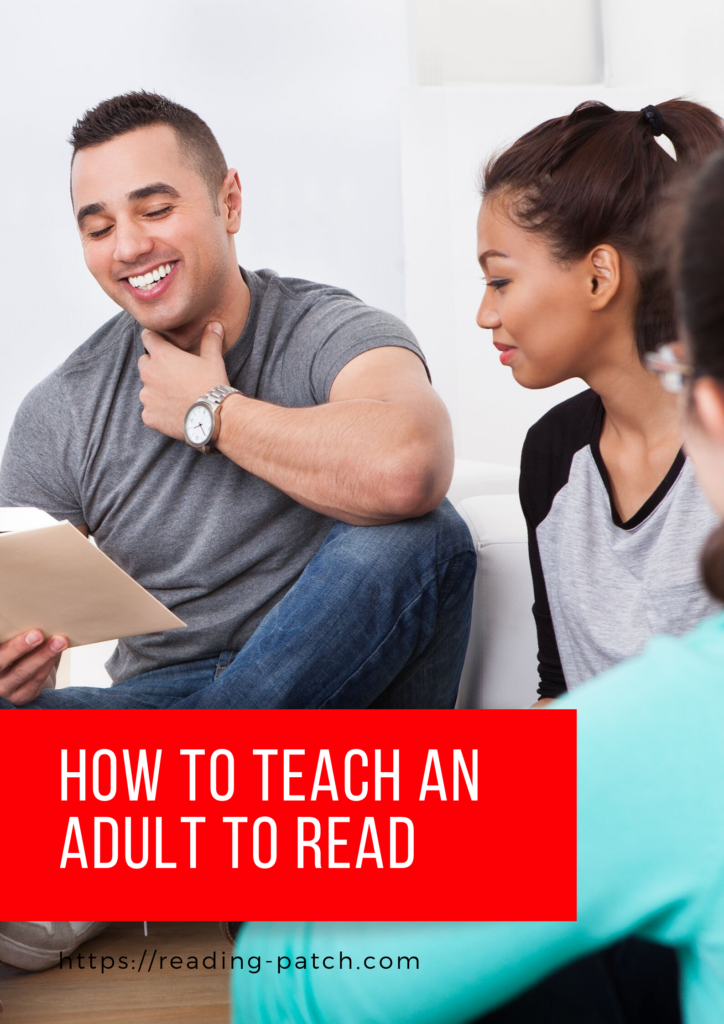 How to teach an adult to read